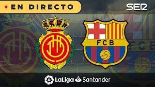 Sigue en directo el partido de la jornada 28 liga santander entre mallorca y fc barcelona comienza a las 22:00 horas te lo c...