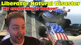 "GTA Online | Liberator Natural Disaster & Road Rage! | ""My everything is broken!"""