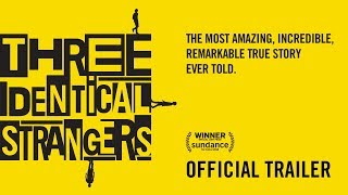 THREE IDENTICAL STRANGERS [Trailer] In theaters June 29th