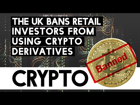 The UK Bans Retail Investors From Using Crypto Derivatives!