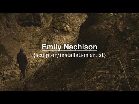 Emily Nachison | Sculptor/Installation Artist (Documentary)
