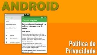 Construindo a Política de Privacidade de Seu Aplicativo Android [Agora Obrigatório]