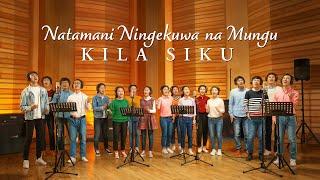 "Swahili Praise and Worship Song 2020 | ""Natamani Ningekuwa na Mungu Kila Siku"" (Music Video)"