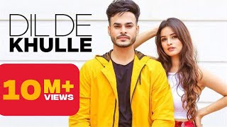 Dil De Khulle - Arsh Maini Mp3 Song Download