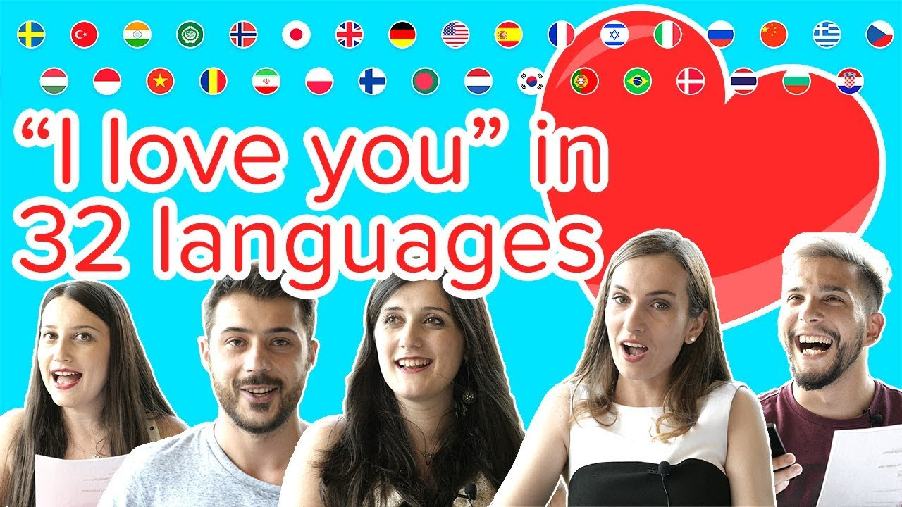 How to say I love you in 32 different languages for