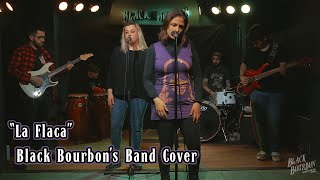 La flaca - Black Bourbon's Band