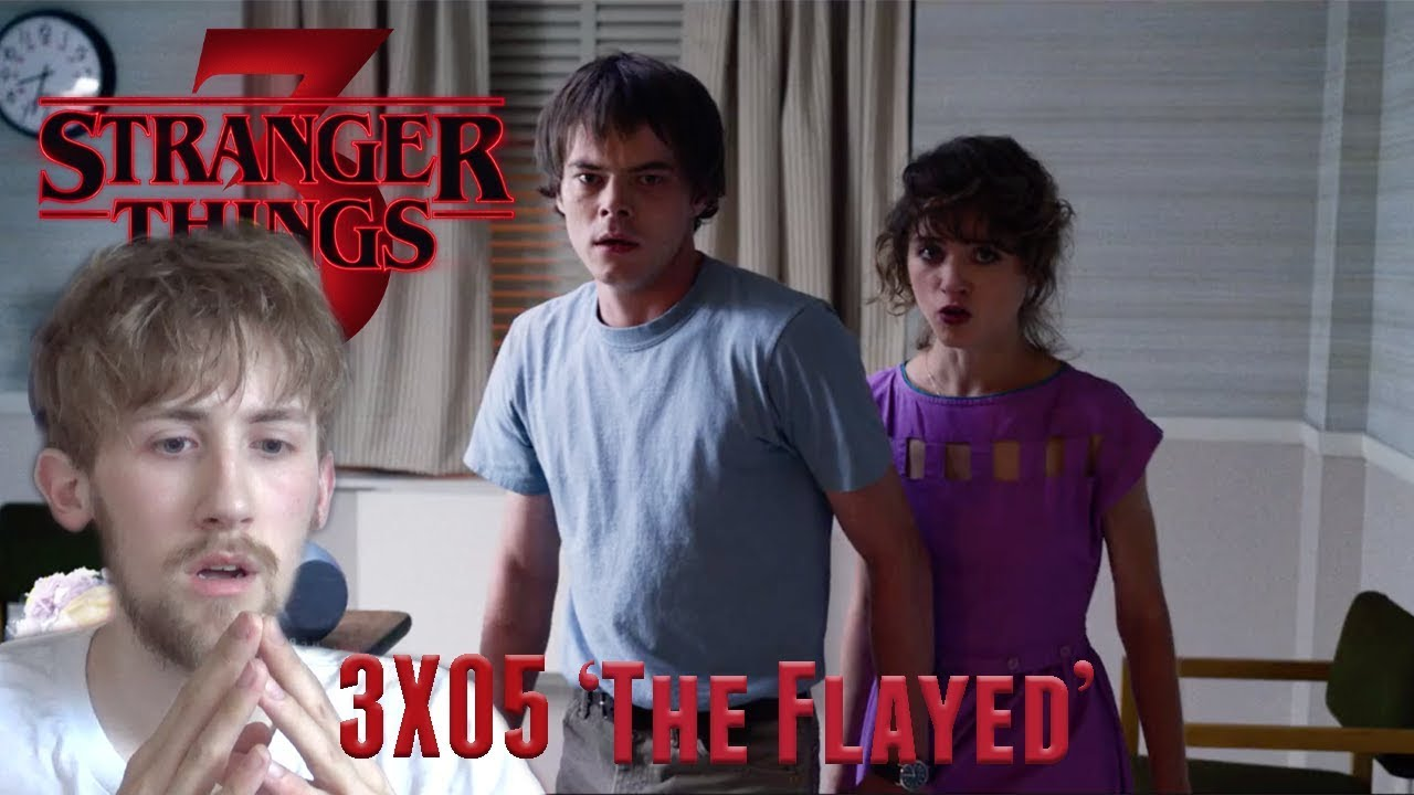 Download Stranger Things Season 3 Episode 5 - 'The Flayed' Reaction