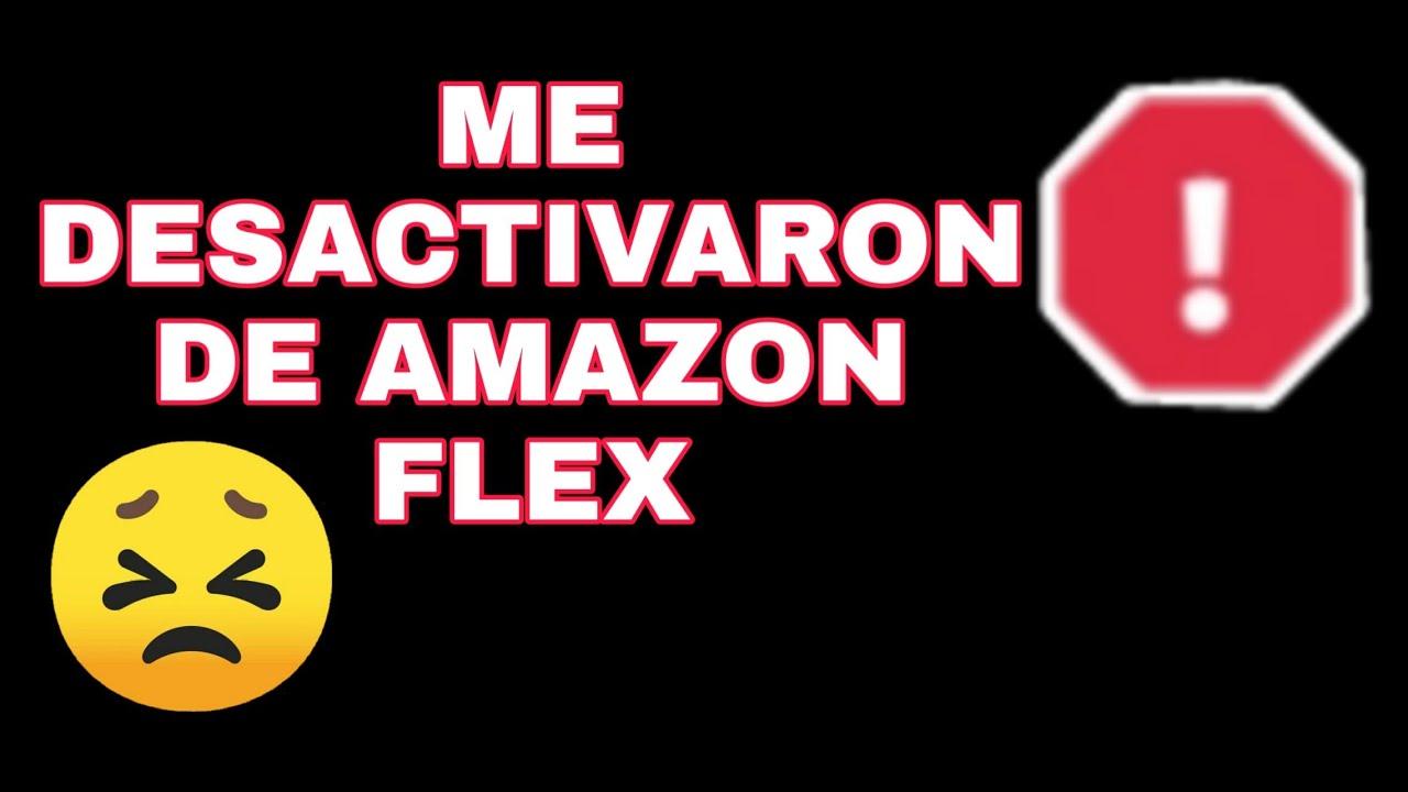 DESACTIVADA DE AMAZON FLEX😵 6 Cosas que no debes hacer!