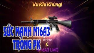 Chiến Dịch Huyền Thoại - Sức mạnh M16A3 trong PK (Vãi đạn PK 2 vs 2) P2