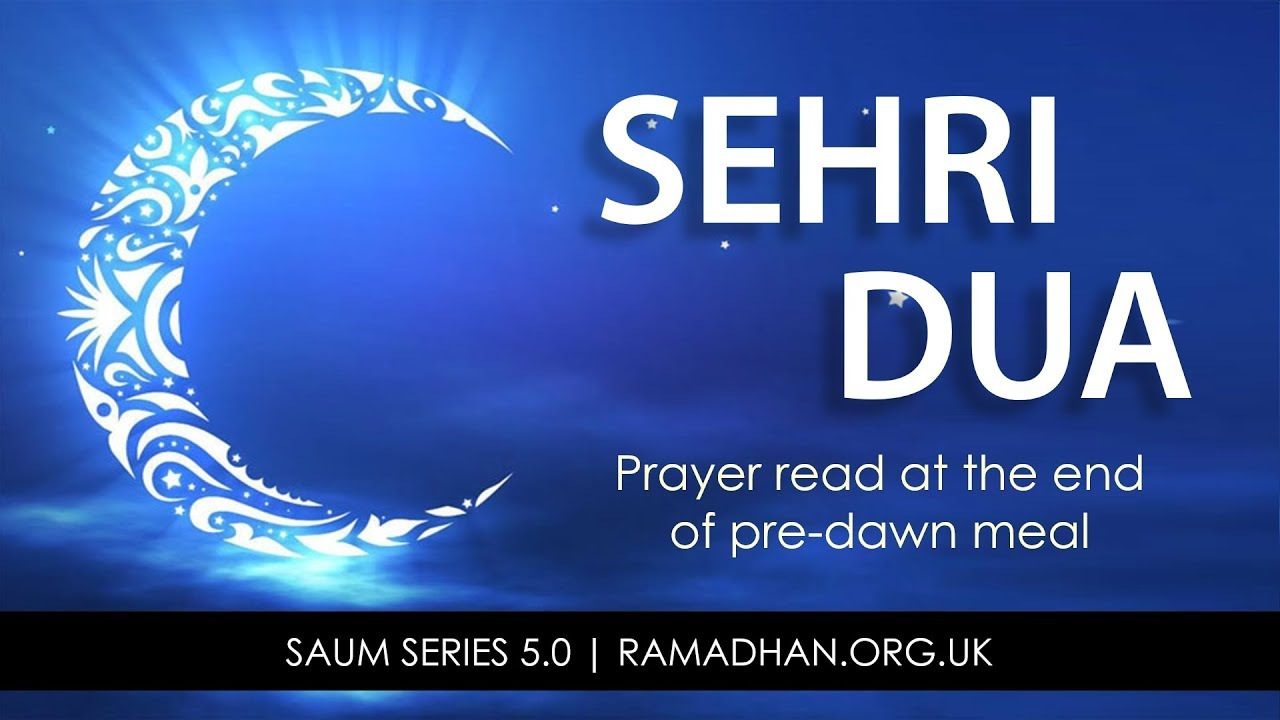 5 1 Saum Series: Dua at the time of Sehri -Ramadhan