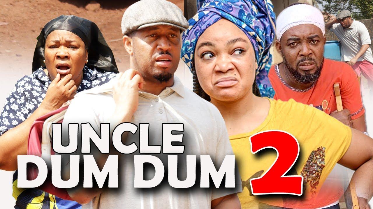Download UNCLE DUM DUM (SEASON 2) - New Movie   Mike Ezuruonye, Rachael Okonkwo 2021 Nigerian Nollywood Movie