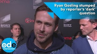 Ryan Gosling stumped by reporter's 'dark' question thumbnail
