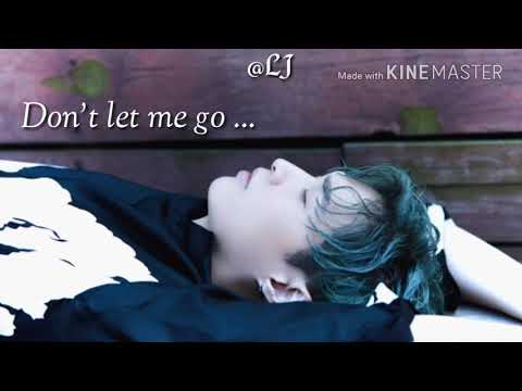 Don't let me go - Lay Zhang (myanmar subtitle) ENG ver