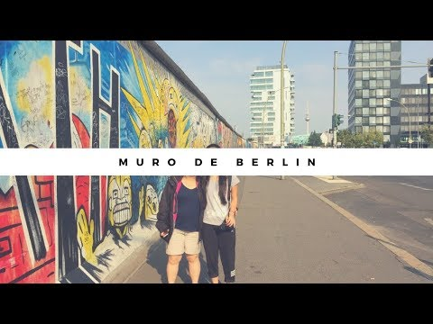 Europa pt 16. Muro de Berlin - East Side Gallery (Berlin, Alemania) || VLOG