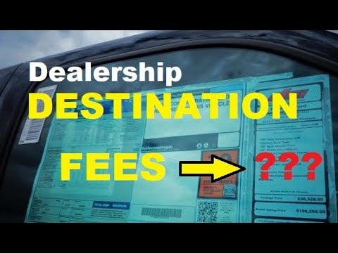 Dealer DESTINATION FEES, Car Delivery charge, Auto Prep Fees, Vehicle Pre-Inspection charges?