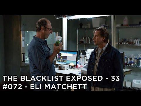 The Blacklist Exposed – S3E3 – #072 Eli Matchett