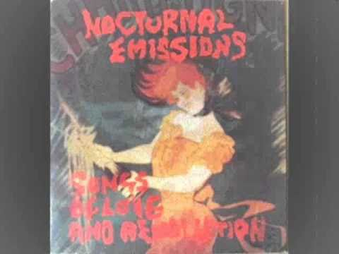 Nocturnal Emissions - Never Give Up