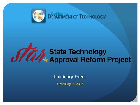 Q1 2015 Luminary Event - The State Technology Approval Reform (STAR) Project - Part 1