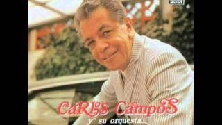 Carlos Campos y su Orquesta: Amor Perdido