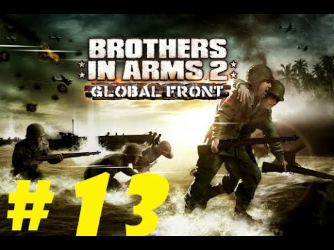 Brother In Arms 2 Global Front iPhone Gameplay Walkthrough Mission 13 Final Mission HD