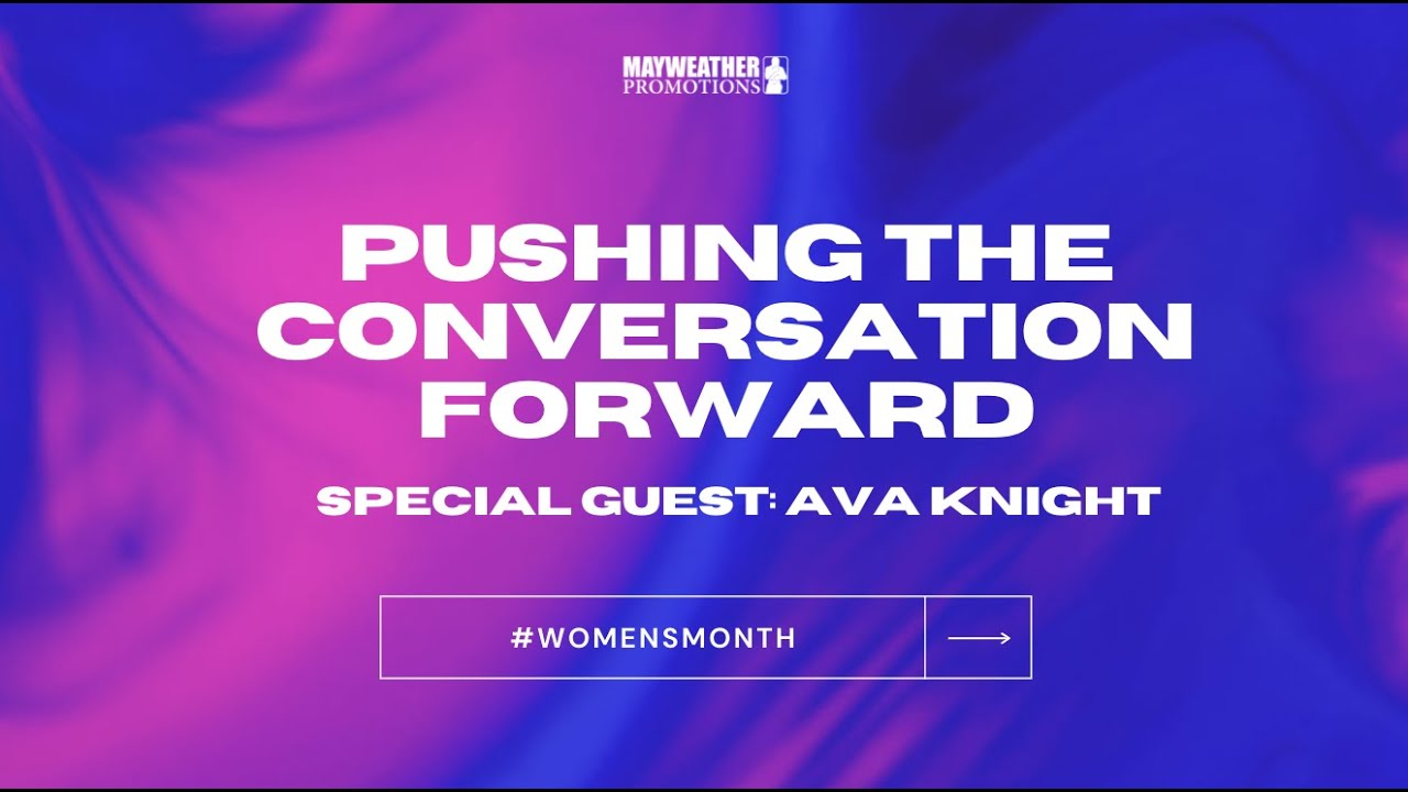 #WomensMonth: Pushing the Conversation Forward with Ava Knight