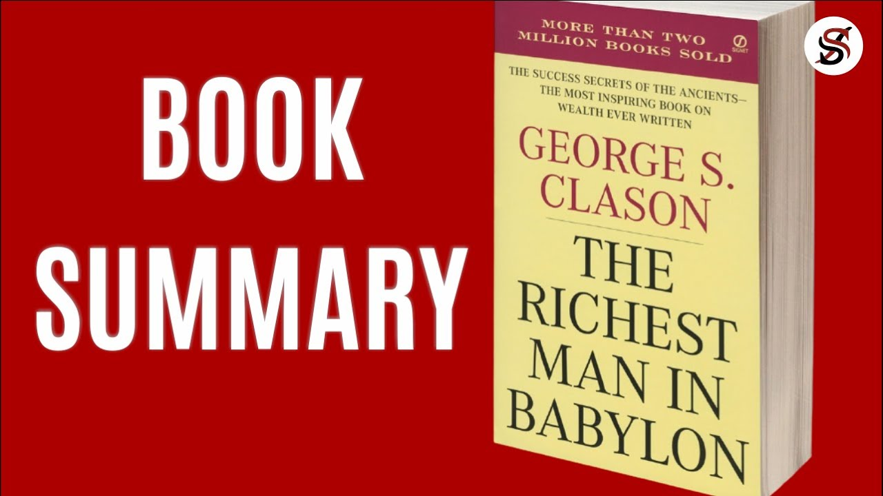 The Richest Man in The Babylon | 5 Key Points | George S. Clason | Animated Book summary