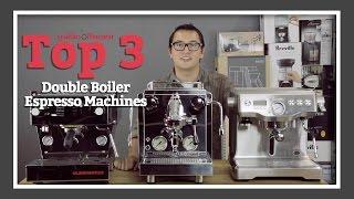 Top 3 Double Boiler Espresso Machines   SCG's Top Picks