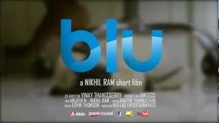 Video Blu - Malayalam Short Film (Teaser) download MP3, 3GP, MP4, WEBM, AVI, FLV September 2017