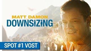 DOWNSIZING - Spot Live Large (VOST) [au cinéma le 10 janvier 2018]