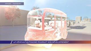 Yvelines | Le véhicule autonome poursuit son développement