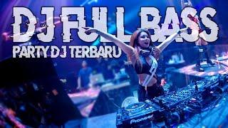 Gambar cover Party DJ Terbaru 【FULL BASS】 Mixtape Breakbeat 2019