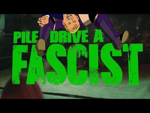 Piledrive A Fascist - Documentary