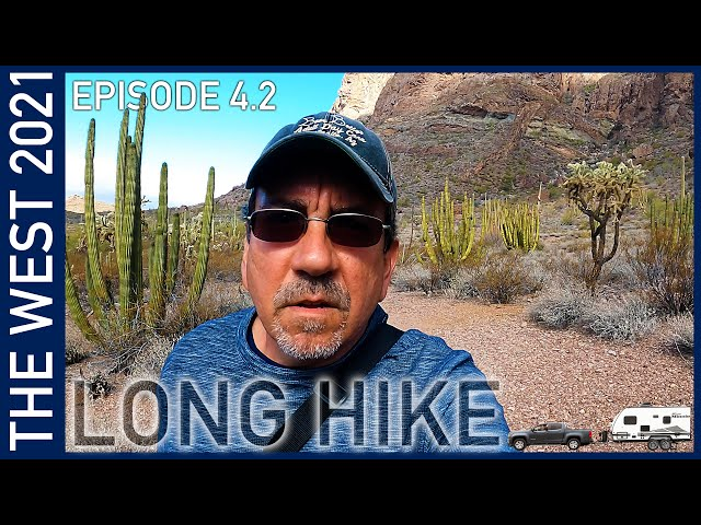 Organ Pipe National Monument Part 2 - The West 2021 Episode 4.2