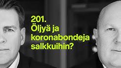 Öljyä ja koronabondeja salkkuihin? | #rahapodi 201