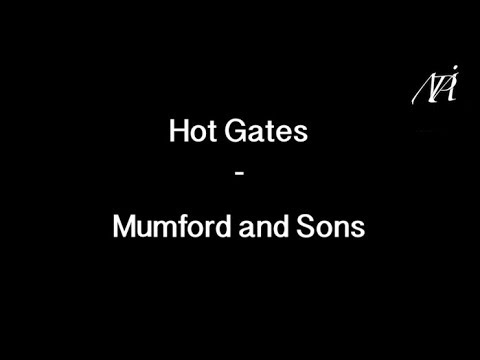Hot Gates - Mumford and Sons Lyrics English/Français