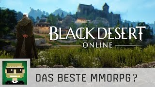 Das beste MMORPG? | Black Desert Online | Gameplay | deutsch/german