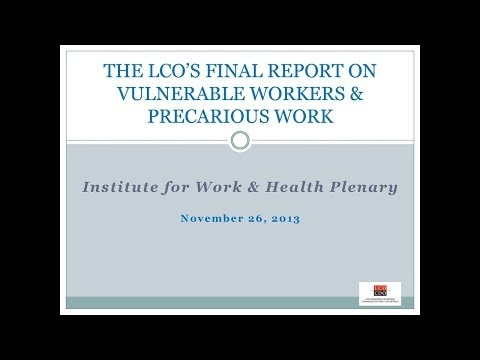 Law Commission of Ontario's vulnerable workers project, Nov 26, 2013