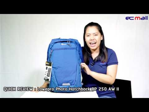 Quick Review : Lowepro Photo Hatchback BP 250 AW II