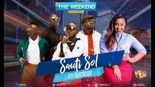 Up Close With Sauti Sol on WeekendWithBetty