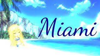 Miami~A Gacha Studio MINI Movie