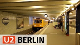 U-Bahn Berlin: U2 Action in the Center - Part 1