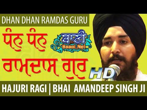 Dhan-Dhan-Ramdas-Guru-Bhai-Amandeep-Singh-Ji-Harmandir-Sahib-G-Sisganj-Sahib