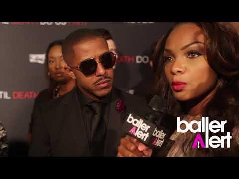 Baller Alert- 'Til Death Do Us Part' Cast Talks Domestic Violence At Film Premiere