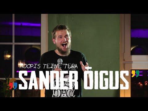 """Sander Õigus - """"Hoopis Teine Tera"""" (TÄISPIKK SHOW)"""