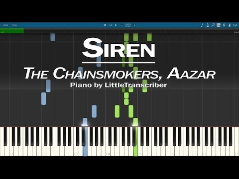 The Chainsmokers, Aazar - Siren (Piano Cover) Synthesia Tutorial by LittleTranscriber