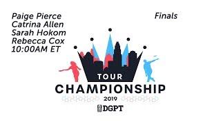 2019 Disc Golf Pro Tour Championship: FPO Finals | Pierce, Allen, Hokom, Cox