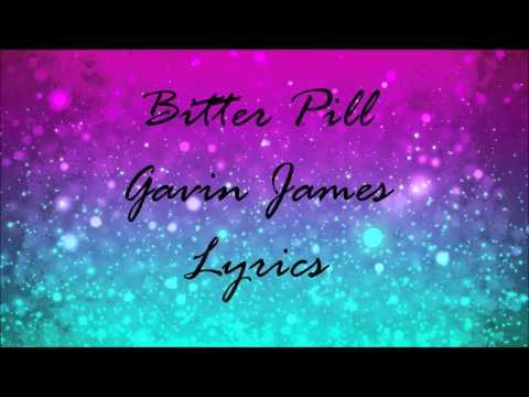 Bitter Pill - Gavin James [Lyrics]