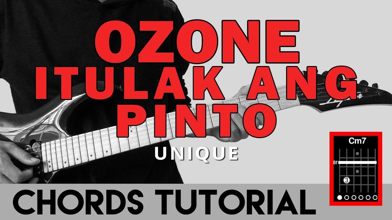 Ozone Itulak Ang Pinto Unique Guitar Chords Tutorial Youtube