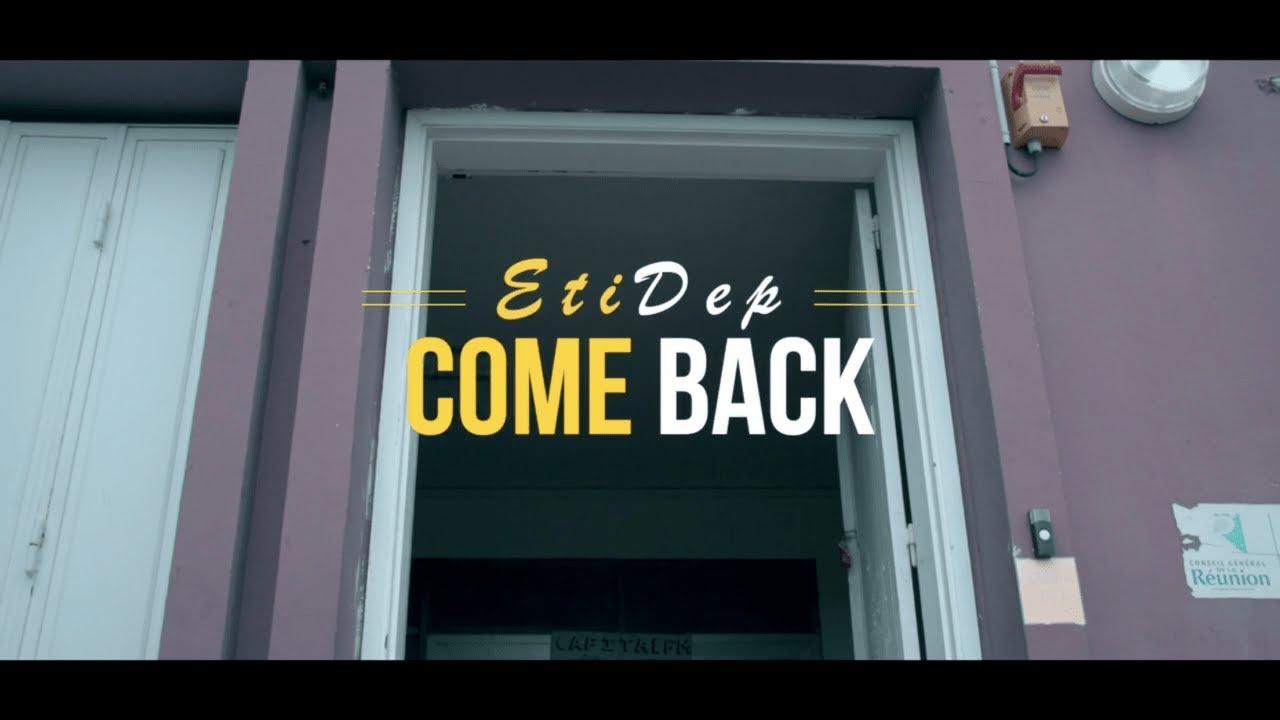 EtiDep - Come Back (Clip Officiel) (Prod. PREMISE On The BEAT)