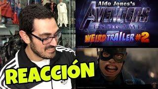Aldo Jones's AVENGERS ENDGAME Weird Trailer REACCIÓN